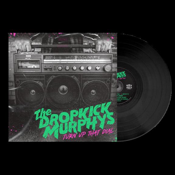 Dropkick Murphys: Turn Up That Dial: Black Vinyl