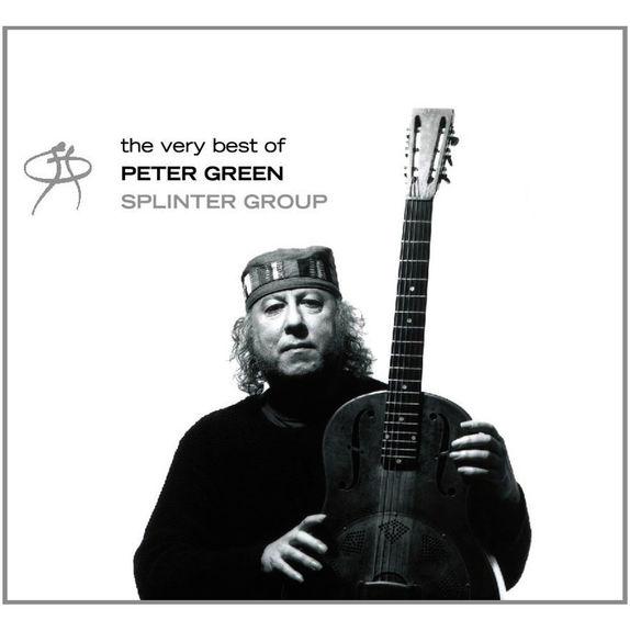 Peter Green: The Best of the Peter Green Splinter Group