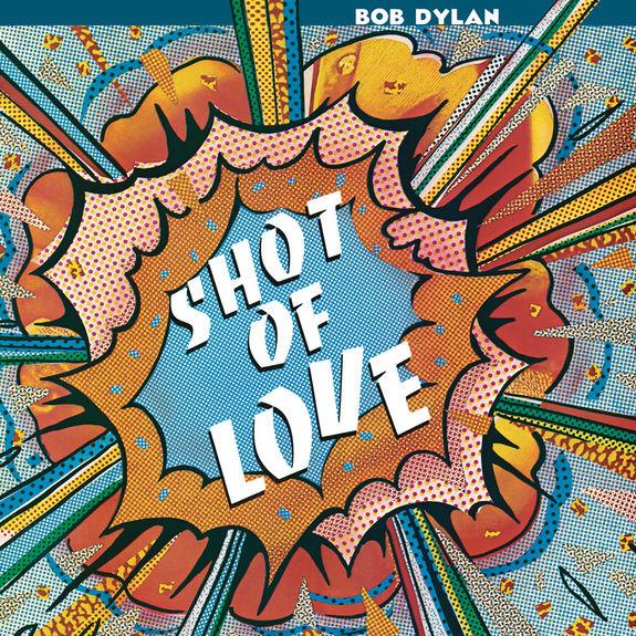 Bob Dylan: Shot of Love