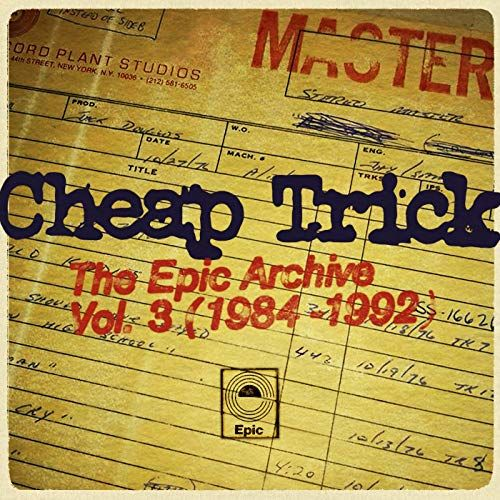 Cheap Trick: The Epic Archive Vol. 3 (1984-1992) CD