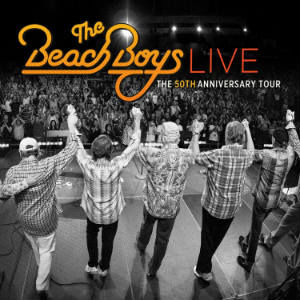 The Beach Boys: Live - The 50th Anniversary Tour