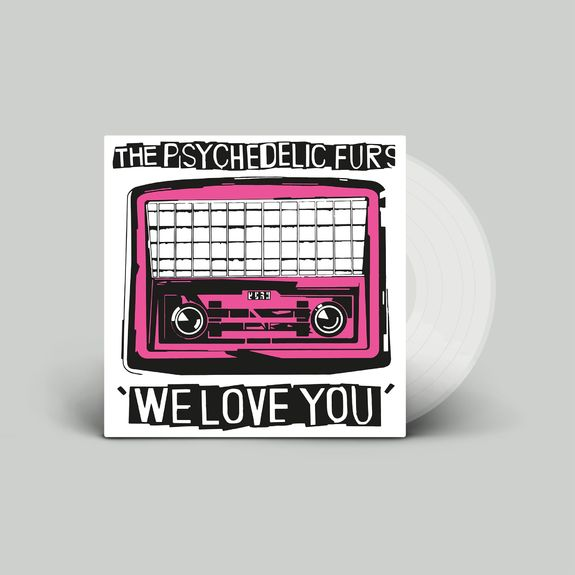 The Psychedelic Furs: We Love You / Sister Europe: Limited Edition Transparent Vinyl