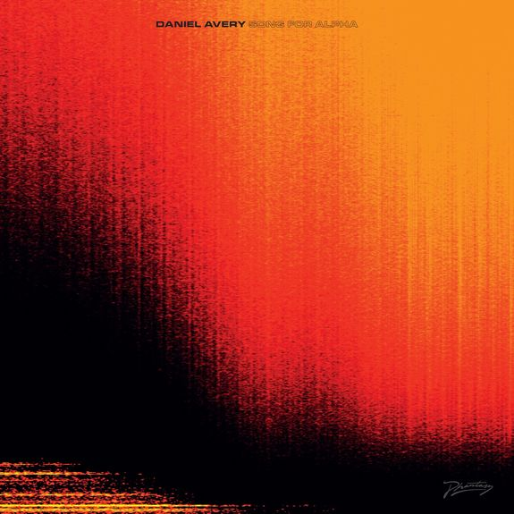 "Daniel Avery: Song For Alpha + Bonus 10"" Vinyl"