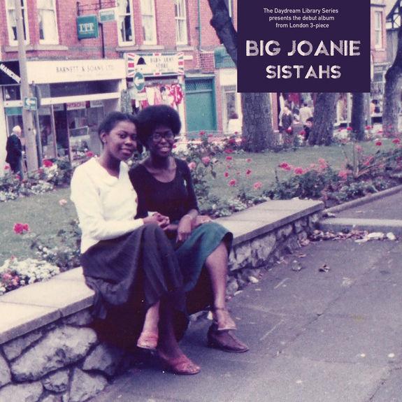 Big Joanie: Sistahs: Limited Edition Silver Vinyl