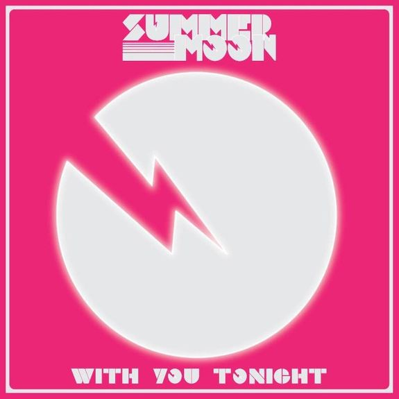 Summer Moon: With You Tonight