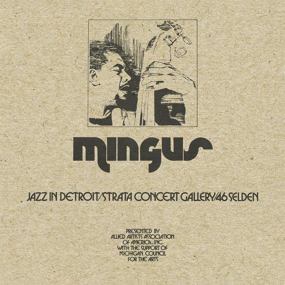 Charlie Mingus: Jazz in Detroit / Strata Concert Gallery / 46 Selden