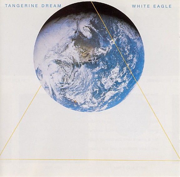 Tangerine Dream: White Eagle