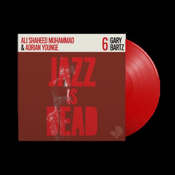 Gary Bartz: Jazz Is Dead 006: Limited Edition Red Vinyl in Die-Cut Sleeve