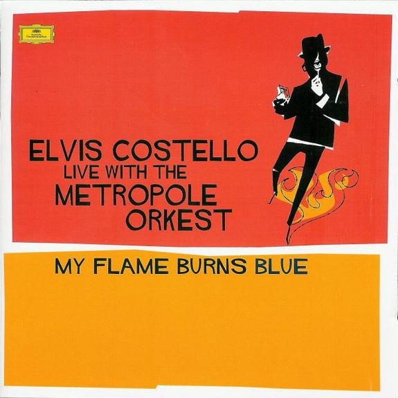Elvis Costello: My Flame Burns Blue