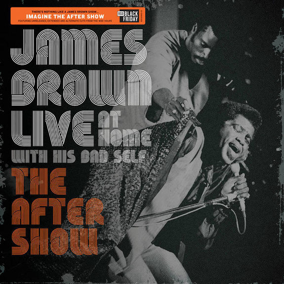 James Brown: Live at Home: The After Show