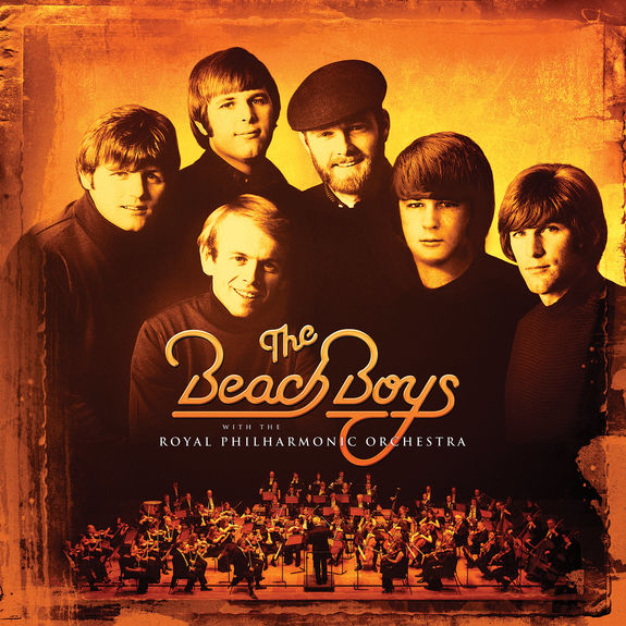 The Beach Boys: The Beach Boys With The Royal Philharmonic Orchestra