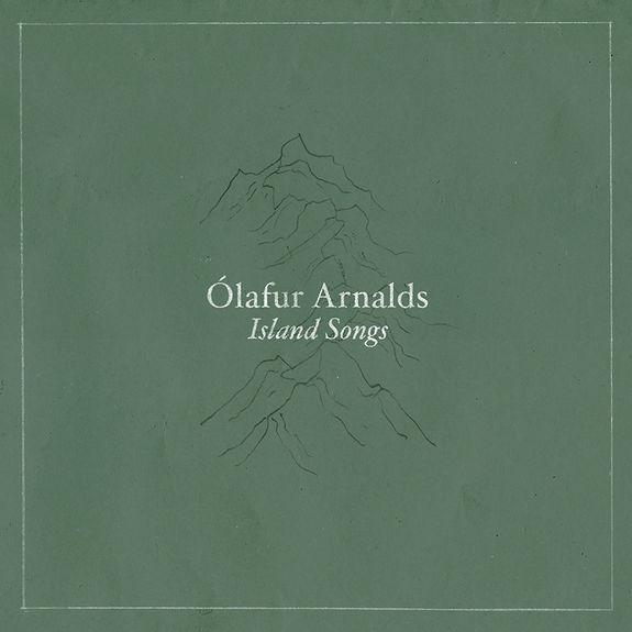 Ólafur Arnalds: Island Songs