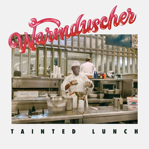 Warmduscher: Tainted Lunch