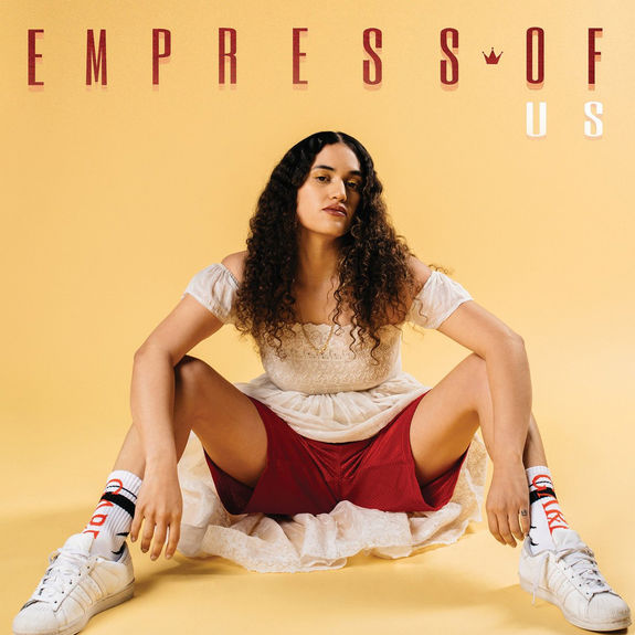 Empress Of: Us