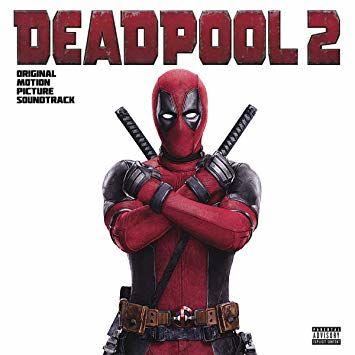 Various Artists: Deadpool 2 (Original Motion Picture Soundtrack)