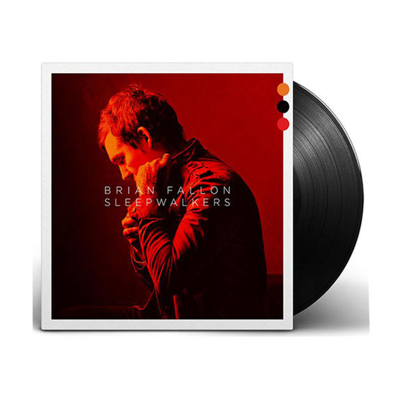 Brian Fallon: Sleepwalkers