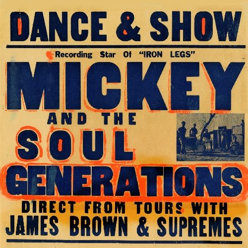Mickey & The Soul Generation: Iron Leg