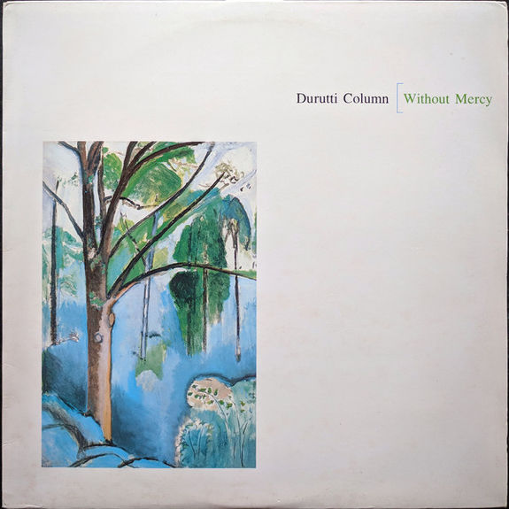 The Durutti Column: Without Mercy - Double Vinyl LP