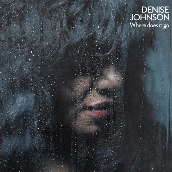 Denise Johnson: Where does it go
