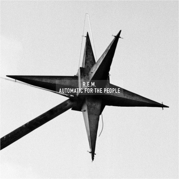 R.E.M.: Automatic For The People (25th Anniversary Edition)