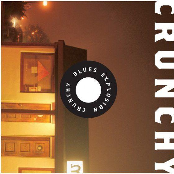 Blues Explosion: Crunchy (Import)