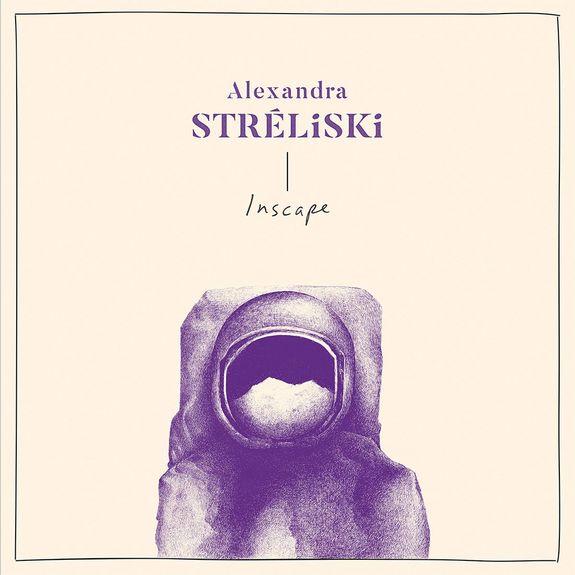 Alexandra Streliski: Inscape