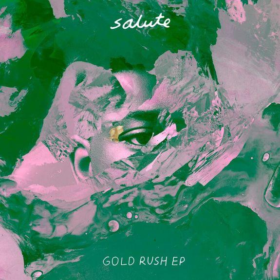 salute: Gold Rush EP