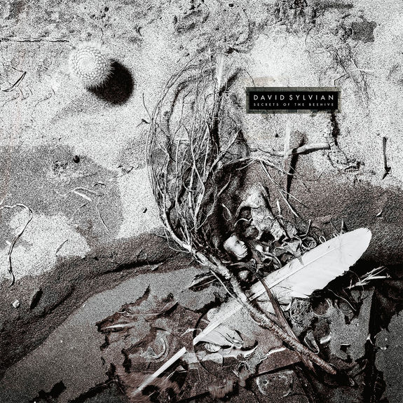 David Sylvian: Secrets Of The Beehive