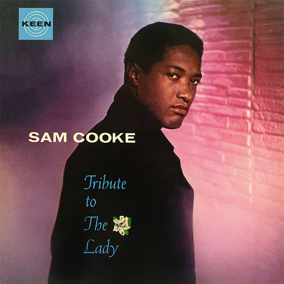 Sam Cooke: Tribute To The Lady