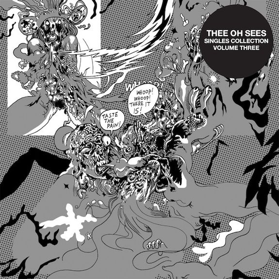Oh Sees: Singles Collection Vol. 3