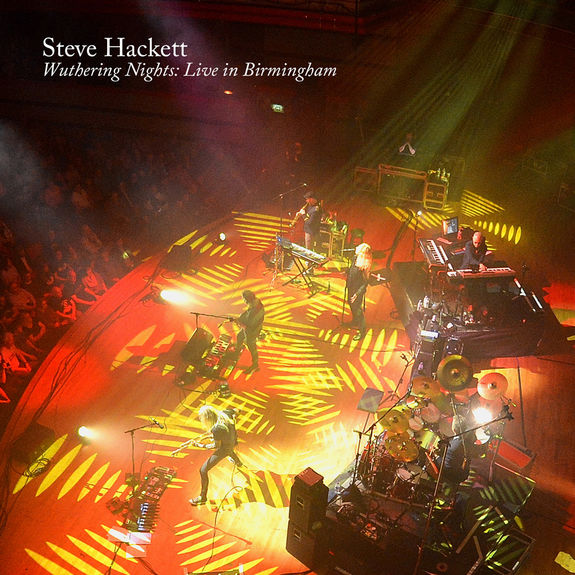 Steve Hackett: Wuthering Nights: Live in Birmingham