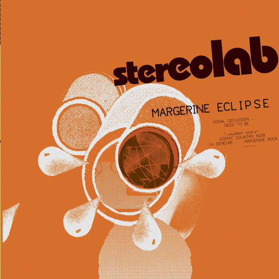 Stereolab: Margerine Eclipse [Expanded Edition, 2019]