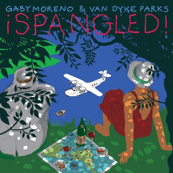 Gaby Moreno & Van Dyke Parks: ¡Spangled!