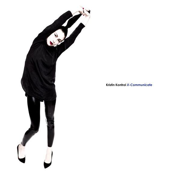 Kristin Kontrol: X-Communicate