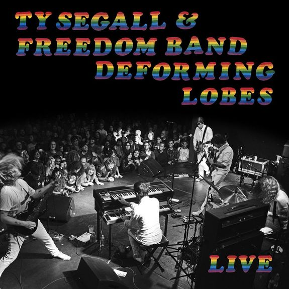Ty Segall & The Freedom Band : Deforming Lobes CD