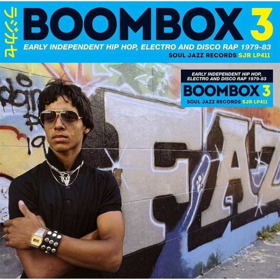 Various Artists: BOOMBOX 3: Early Independent Hip Hop, Electro And Disco Rap 1979-83
