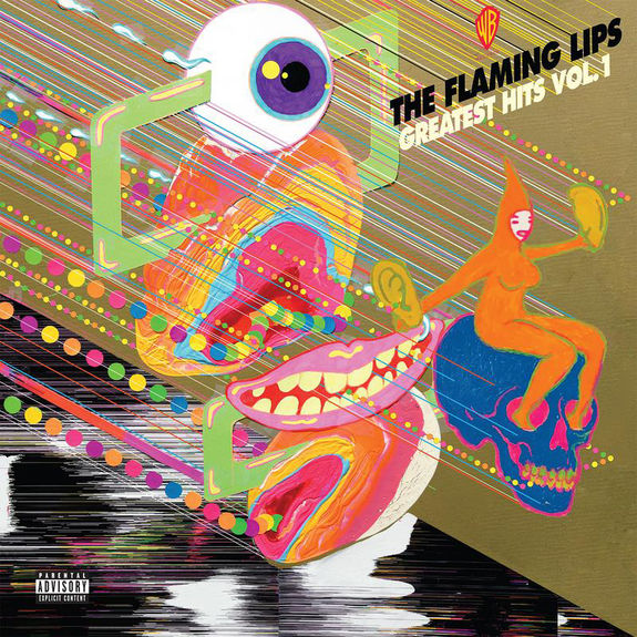 The Flaming Lips: Greatest Hits, Vol. 1