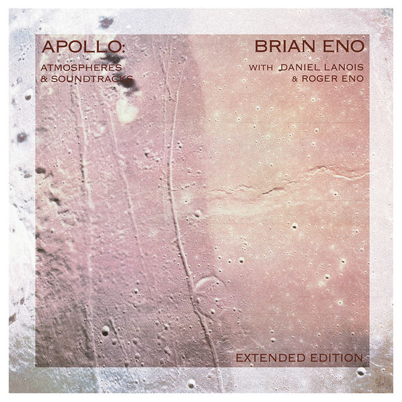 Brian Eno: Apollo: Atmospheres And Soundtracks: Extended Edition Standard CD