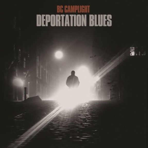 BC Camplight: Deportation Blues