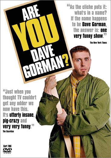Dave Gorman: Are You Dave Gorman?