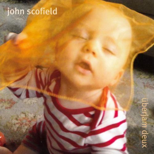 John Scofield: Überjam Deux
