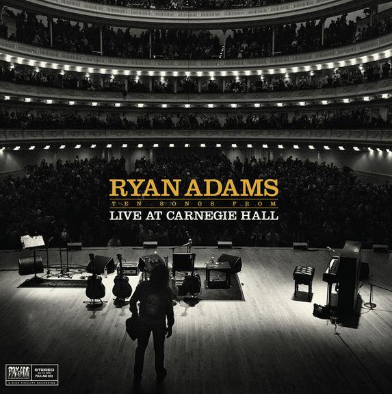 Ryan Adams: Ten Songs from Live at Carnegie Hall
