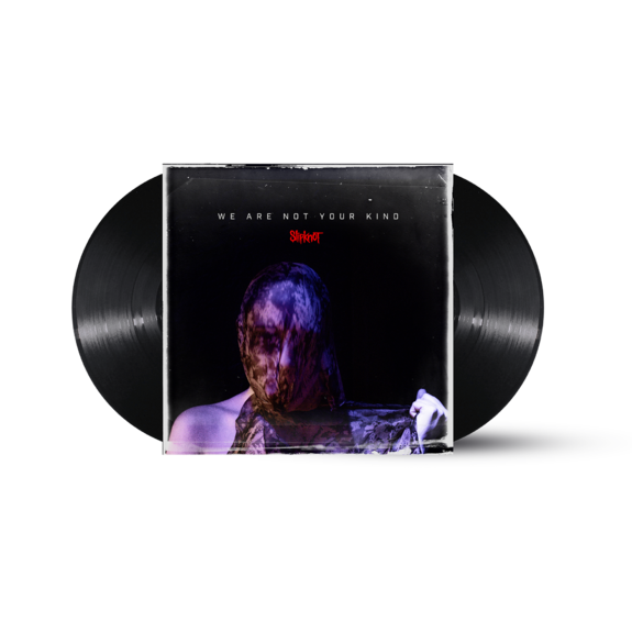 Slipknot: WE ARE NOT YOUR KIND BLACK VINYL