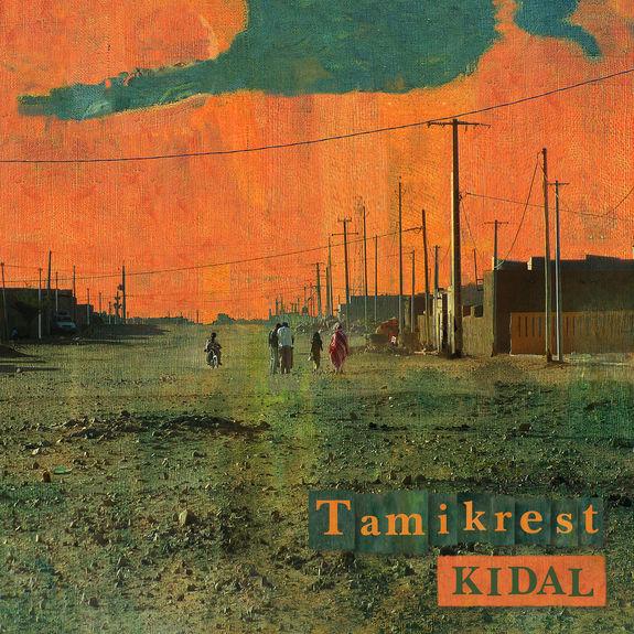 Tamikrest: Kidal