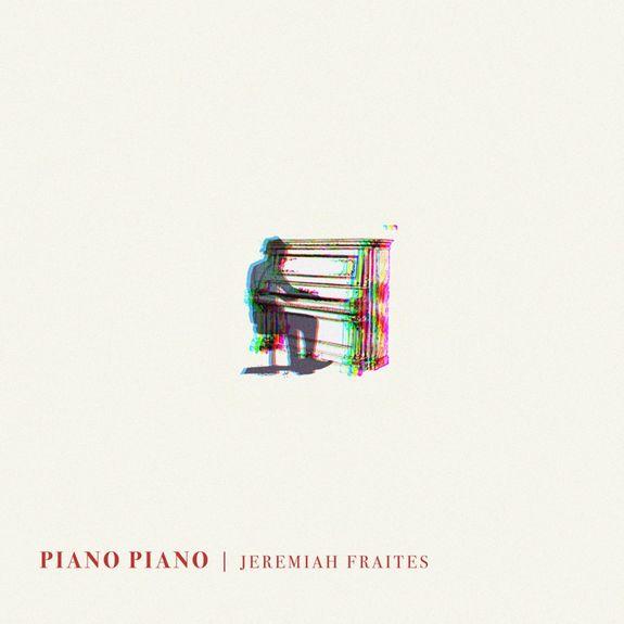 Jeremiah Fraites: Piano Piano: CD + Signed Artcard