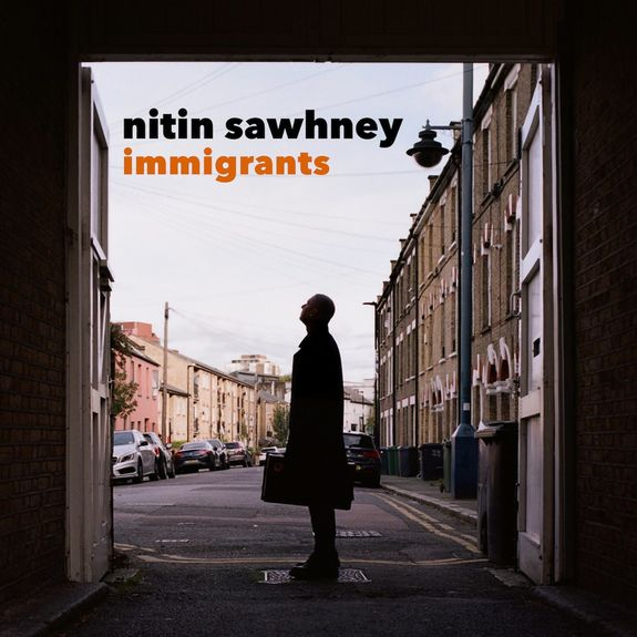 Nitin Sawhney: Immigrants