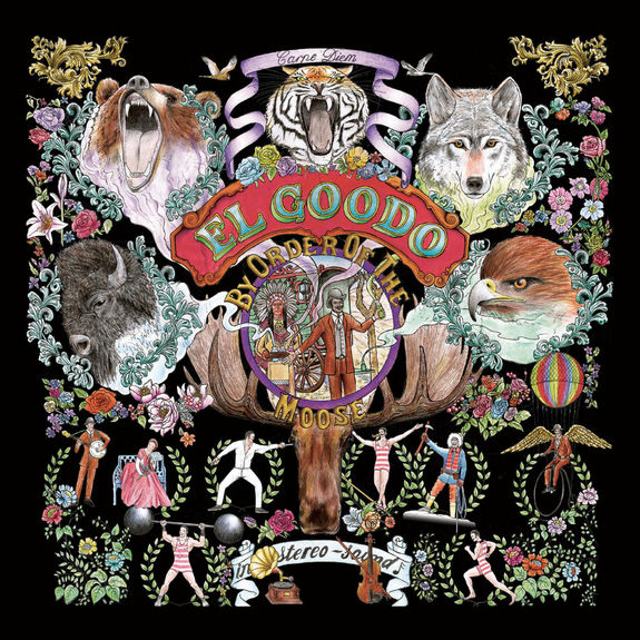 El Goodo: By Order Of The Moose