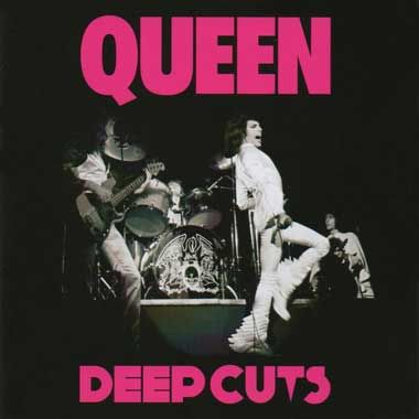 Queen: Deep Cuts Volume 1 (1973-1976) (Remastered Edition)