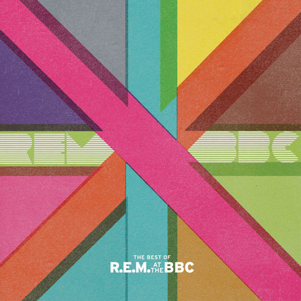 R.E.M.: Best Of R.E.M. At The BBC