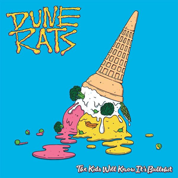 Dune Rats: The Kids will Know It's Bullshit: Blue Vinyl